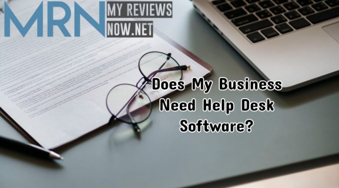 Does My Business Need Help Desk Software?