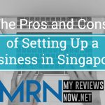 The Pros and Cons of Setting Up a Business in Singapore