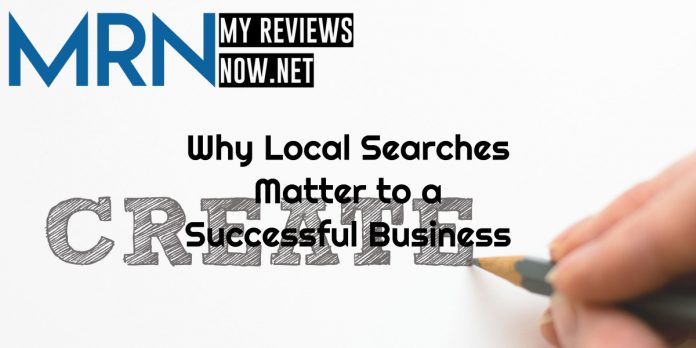 Why Local Searches Matter to a Successful Business