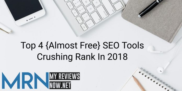 Top 4 {Almost Free} SEO Tools Crushing Rank In 2018