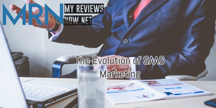 The Evolution of SAAS Marketing