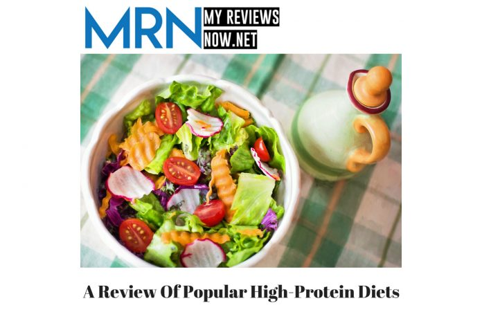 A Review Of Popular High-Protein Diets