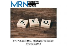 Five Advanced SEO Strategies To Double Traffic In 2018