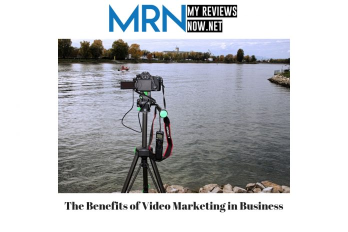 The Benefits of Video Marketing in Business