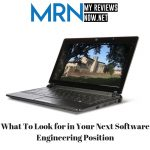 What To Look for in Your Next Software Engineering Position