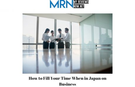 How to Fill Your Time When in Japan on Business