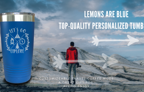 Lemons Are Blue Top-Quality Personalized Tumblers