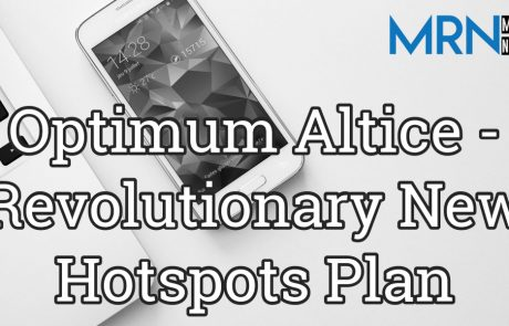 Optimum Altice – Revolutionary New Hotspots Plan