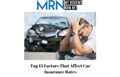 Top 13 Factors That Affect Car Insurance Rates