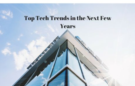 Top Tech Trends in the Next Few Years