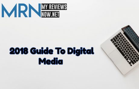 Guide To Digital Media In 2018